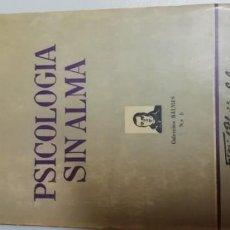 Libros de segunda mano: PSICOLOGÍA SIN ALMA - GRUENDER, HUBERT, S.J.. Lote 195025606