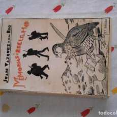 Libros de segunda mano: LIBRO DE MEMORIAS DE UN RECLAMO DE JUAN VAZQUEZ DEL RIO. Lote 195028017