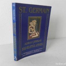 Libros de segunda mano: ALMAS GEMELAS Y ESPÍRITUS AFINES (ST. GERMAIN) EDAF-1997. Lote 195030767