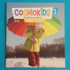 Libros de segunda mano: COSMOKIDS 3. PEQUEÑOS INVESTIGADORES. HIELO Y NIEVE. KIDS EDEBÉ. 5 AÑOS. CUADERNILLO CON GRAPAS. . Lote 195032941