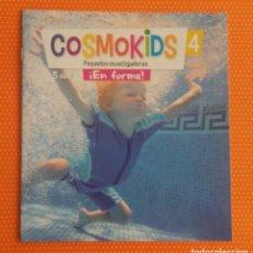 Libros de segunda mano: COSMOKIDS 4. PEQUEÑOS INVESTIGADORES. ¡EN FORMA! KIDS EDEBÉ. 5 AÑOS. CUADERNILLO CON GRAPAS. . Lote 195033083