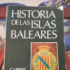 Libros de segunda mano: HISTORIA DE LAS ISLAS BALEARES-GABRIEL ALOMAR ESTEVE-EDICIONES CORT-MALLORCA -1979. Lote 195035916