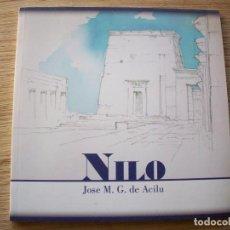 Libros de segunda mano: NILO . JOSE M. G. DE ACILU .. Lote 195036301