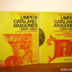 Libros de segunda mano: J. LEE SHNEIDMAN: L'IMPERI CATALANO-ARAGONÈS 1200-1350, 1 I 2. OBRA COMPLETA (EDS. 62, 1975). Lote 195036813