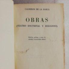 Libros de segunda mano: OBRAS CALDERON DE LA BARCA TEATRO DOCTRINAL Y RELIGIOSO EDITORIAL VERGARA BARCELONA. Lote 195037486