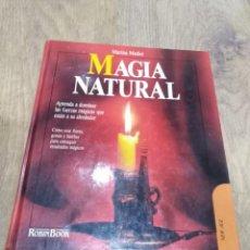 Libros de segunda mano: MAGIA NATURAL. MARINA MEDICI. Lote 195038141