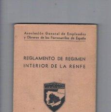 Libros de segunda mano: REGLAMENTO DE REGIMEN INTERIOR DE LA RENFE 1962 ASOCIACION GENERAL E Y O DE LOS FERROCARRILES. Lote 195040106