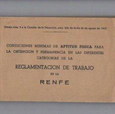 Libros de segunda mano: CONDICIONES MINIMAS APTITUD FISICA DIFERENTES CATEGORIAS REGLAMENTACION DE TRABAJO RENFE 1953. Lote 195040358
