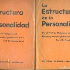 Libros de segunda mano: NUMULITE * LA ESTRUCTURA DE LA PERSONALIDAD DR. PHILIPP LERSCH ESTUDIOS PRELIMINARES RAMON SARRÓ. Lote 195044066