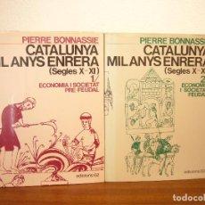Libros de segunda mano: PIERRE BONNASSIE: CATALUNYA MIL ANYS ENRERA 1 I 2. OBRA COMPLETA (EDS. 62, 1979) MOLT RAR. Lote 195044383
