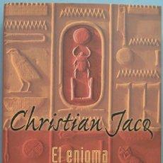 Libros de segunda mano: 1994.- EL ENIGMA DE LA PIEDRA. JACQ. Lote 195044470