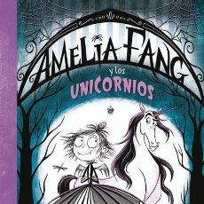 Libros de segunda mano: AMELIA FANG 2 AMELIA Y LOS UNICORNIOS. Lote 195045046
