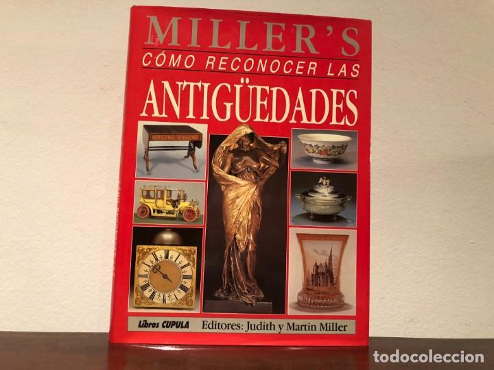 CÓMO RECONOCER LAS ANTIGÜEDADES. JUDITH Y MARTIN MILLER. LIBROS CÚPULA. NUEVO (Libros de Segunda Mano - Bellas artes, ocio y coleccionismo - Otros)