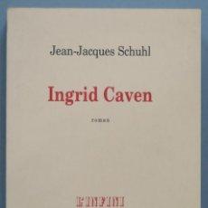 Libros de segunda mano: 200.- INGRID CAVEN. SCHUHL. Lote 195045685