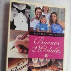 Libros de segunda mano: LIBRO MANUAL DE LOS BUENOS MODALES, DE CLUB INTERNACIONAL DEL LIBRO.. Lote 195046833