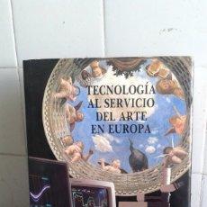 Libros de segunda mano: TECNOLOGÍA AL SERVICIO DEL ARTE EN EUROPA, PERKIN ELMER. Lote 195048083