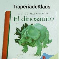 Libros de segunda mano: MUNDO MARAVILLOSO - EL DINOSAURIO - SM - TDK123. Lote 195049537