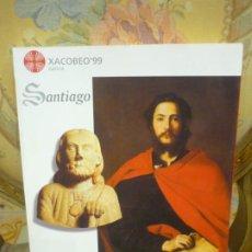 Libros de segunda mano: SANTIAGO, LA ESPERANZA. XACOBEO'99. DE VARIOS AUTORES. MUY ILUSTRADO.. Lote 195050580