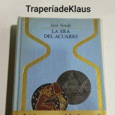 Libros de segunda mano: LA ERA DEL ACUARIO - JEAN SENDY - TDK92. Lote 195052750
