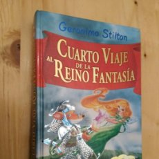 Libros de segunda mano: CUARTO VIAJE AL REINO DE LA FANTASÍA (GERONIMO STILTON) DESTINO. Lote 195058302