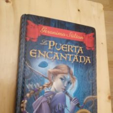 Libros de segunda mano: GERONIMO STILTON - LA PUERTA ENCANTADA (PLANETA 1ª EDICION 2011). Lote 195058423