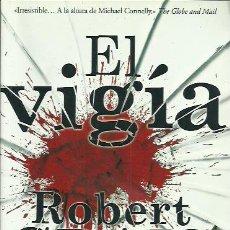 Libros de segunda mano: ROBERT CRAIS-EL VIGÍA.B DE BOLSILLO.EDICIONES B.NEGRA.2015.. Lote 195060093