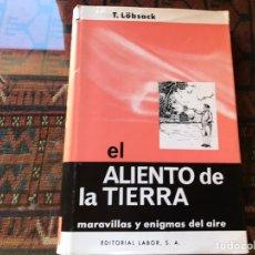 Libros de segunda mano: EL ALIENTO DE LA TIERRA. T. LÖBSACK. Lote 195060121