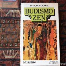 Libros de segunda mano: INTRODUCCIÓN AL BUDISMO ZEN. D. T. SUZUKI. Lote 195060485