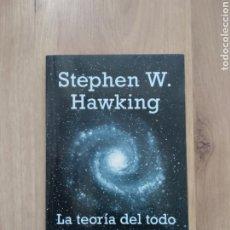 Libros de segunda mano: LA TEORÍA DEL TODO. EL ORIGEN Y EL DESTINO DEL UNIVERSO. STEPHEN HAWKING.. Lote 195060907