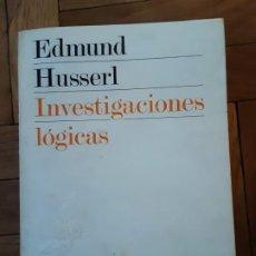 Libros de segunda mano: INVESTIGACIONES LÓGICAS. HUSSERL, EDMUNDO. TRAD. MANUEL G. MORENTE Y JOSÉ GAOS. Lote 195063435
