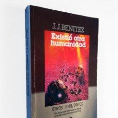 Libros de segunda mano: EXISTIÓ OTRA HUMANIDAD | BENÍTEZ, J. J. | PLAZA & JANÉS, 1985 . Lote 195064342