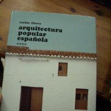 Libros de segunda mano: ARQUITECTURA POPULAR ESPAÑOLA, CARLOS FLORES. EP-223. Lote 195067232