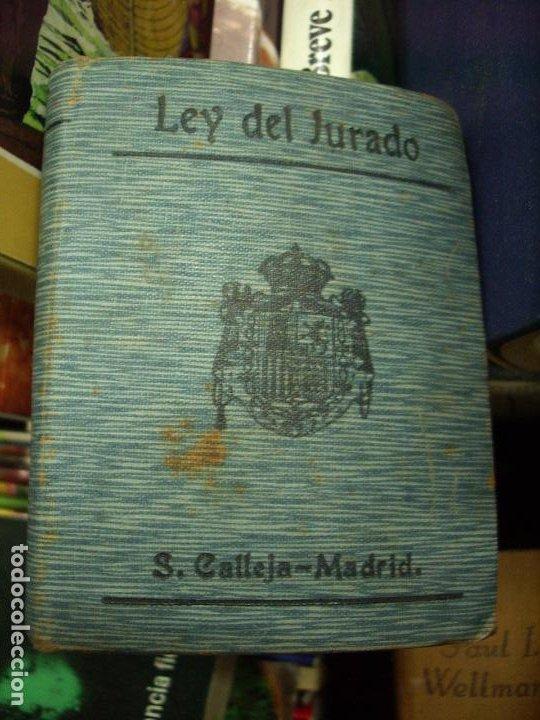 LEY DEL JURADO, S. CALLEJA-MADRID. L.8136-591 (Libros de Segunda Mano - Historia - Otros)