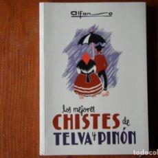 Libros de segunda mano: LIBRO CHISTES DE PINON Y TELVA ALFONSO. Lote 195076442