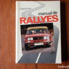 Libros de segunda mano: LIBRO MANUAL DE RALLYES CEAC C BENITO ALAS. Lote 195076566