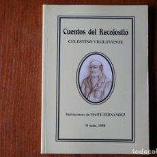 Libros de segunda mano: LIBRO CUENTOS DEL RECOJOSTIO CELESTINO VIGIL FUENTE. Lote 195077020