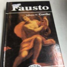 Libros de segunda mano: LIBRO - FAUSTO - JOHANN W GOETHE. Lote 195077183