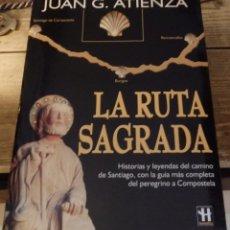 Libros de segunda mano: LA RUTA SAGRADA - JUAN GARCIA ATIENZA. Lote 195083470