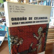 Libros de segunda mano: ORDOÑO DE CELANOVA. VIDA Y MILAGROS DE SAN ROSENDO.. Lote 195086757
