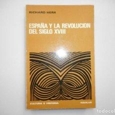 Libros de segunda mano: RICHARD HERR ESPAÑA Y LA REVOLUCIÓN DEL SIGLO XVIII Y98909T. Lote 195087453