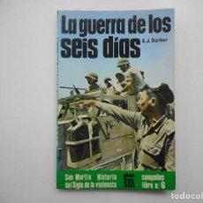 Libros de segunda mano: A.J. BARKER LA GUERRA DE LOS SEIS DÍAS Y98912T. Lote 195087777