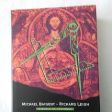Libros de segunda mano: MASONES Y TEMPLARIOS . MICHAEL BAIGENT-RICHARD LEIGH ( . Lote 195090548