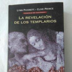 Libros de segunda mano: LA REVELACION DE LOS TEMPLARIOS . LYNN PICKNETT - CLIVE PRINCE ( CIRCULO DE LECTORES ). Lote 195090798