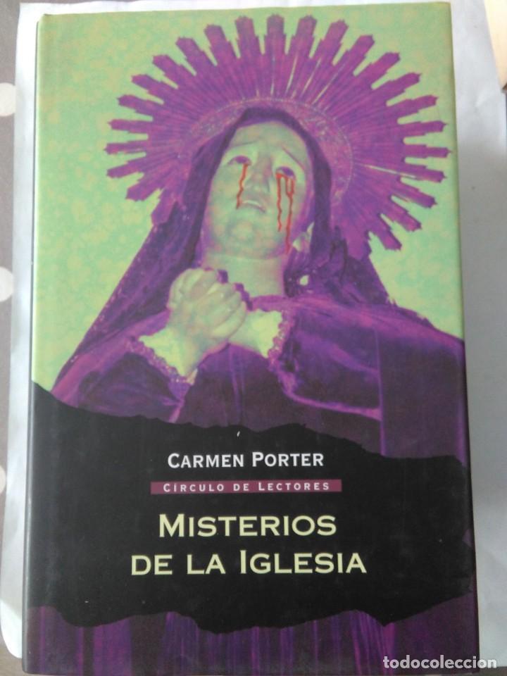 MISTERIOS DE LA IGLESIA . CARMEN PORTER ( CIRCULO DE LECTORES ) (Libros de Segunda Mano - Parapsicología y Esoterismo - Otros)