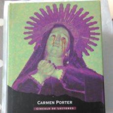 Libros de segunda mano: MISTERIOS DE LA IGLESIA . CARMEN PORTER ( CIRCULO DE LECTORES ). Lote 195091378
