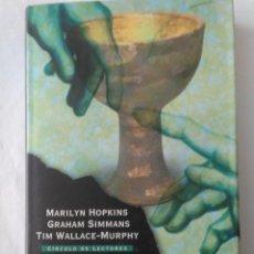 Libros de segunda mano: LOS HIJOS SECRETOS DEL GRIAL .MARILYN HOPKINS, GRAHAM SIMMANS , TIM WALLACE-MURPHY ( CIRCULO DE L.). Lote 195091686