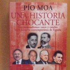 Libros de segunda mano: UNA HISTORIA CHOCANTE / PÍO MOA / 2004. ENCUENTRO EDICIONES. Lote 195098743