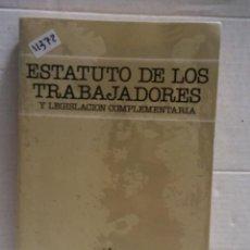 Libros de segunda mano: 11372 - ESTATUTO DE LOS TRABAJADORES Y LEGISLACION COMPLEMENTARIA - EDITORIAL SEGURA - AÑO 1991. Lote 195100086