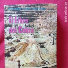 Libros de segunda mano: EL LIBRO DEL COBRE-VICUÑA MACKENNA, BENJAMÍN.. Lote 195100425