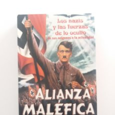 Libros de segunda mano: ALIANZA MALEFICA PETER LEVENDA ESOTERISMO NAZI MUY RARO ULTRA BUENISIMO HITLER. Lote 195102701